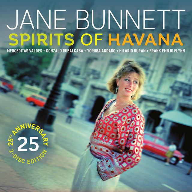 Jane Bunnett - Spirits of Havana - 25th Anniversary